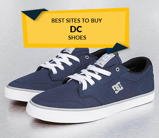 Top 5 Sites To Buy DC Shoes
