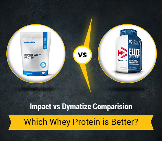 Impact vs Dymatize: Which Whey Protein Brand is Better
