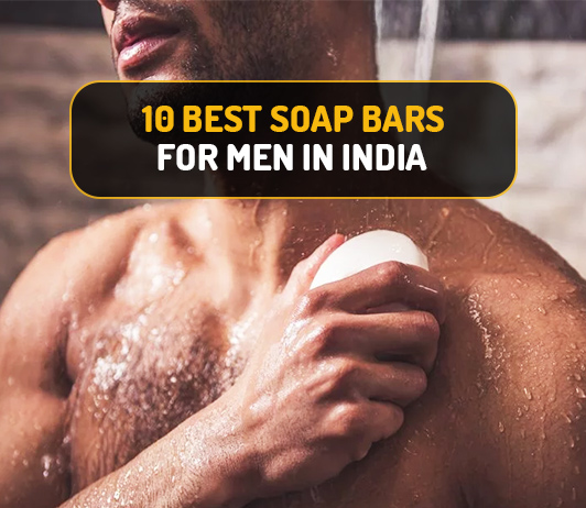 best soap for men in India
