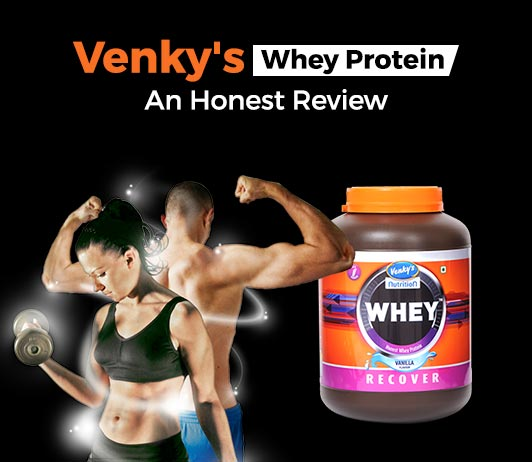 Venky's Whey Protein: Review, Price and Nutrition