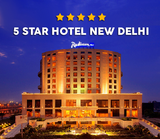 15 Best 5 Star Hotels in New Delhi
