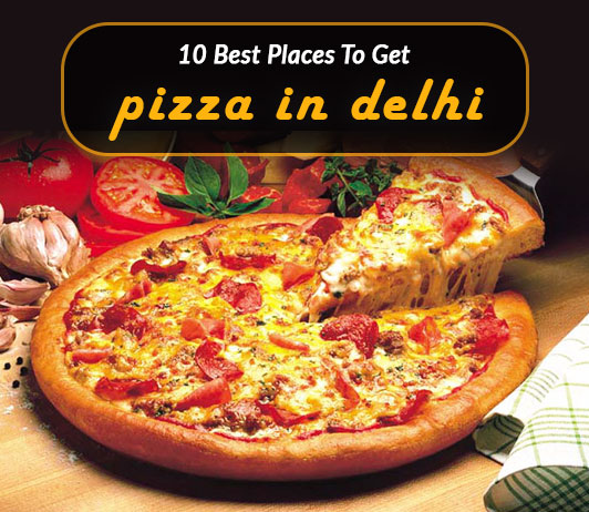 Best pizza in delhi