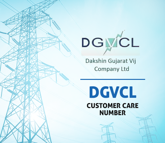 DGVCL Customer Care Number, Complaint & Helpline