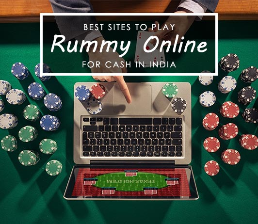 Best Sites to Play Rummy Online for Cash in India