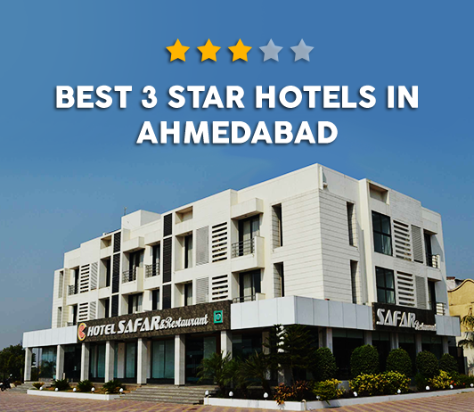 Best 3 Star Hotels In Ahmedabad