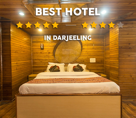 7 Best Hotels In Darjeeling