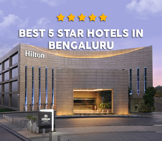 Best 5 Star hotels In bangalore