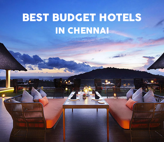 Best Budget Hotels In Chennai