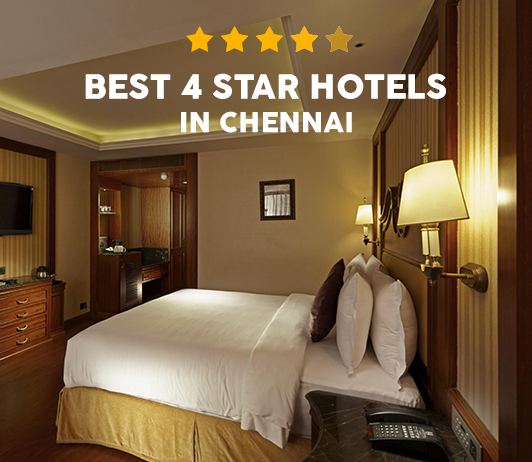 Best 4 Star Hotels In Chennai