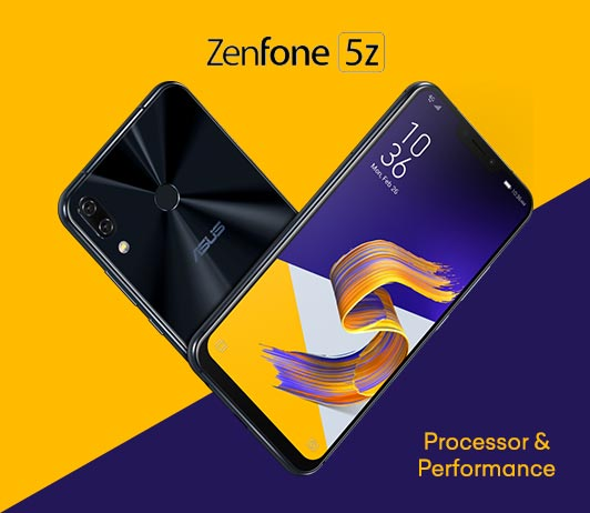 Asus Zenfone 5Z Processor and Performance