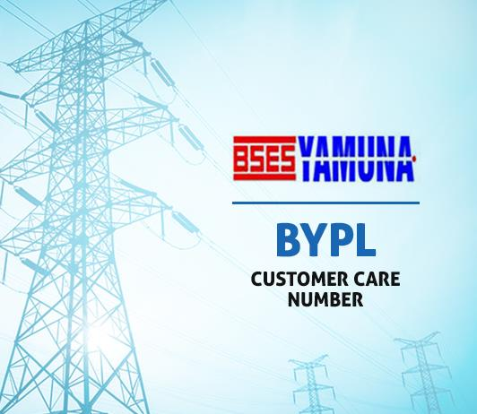BYPL Customer Care Number, Toll Free Helpline & Complaint No. – BSES Yamuna Power Limited