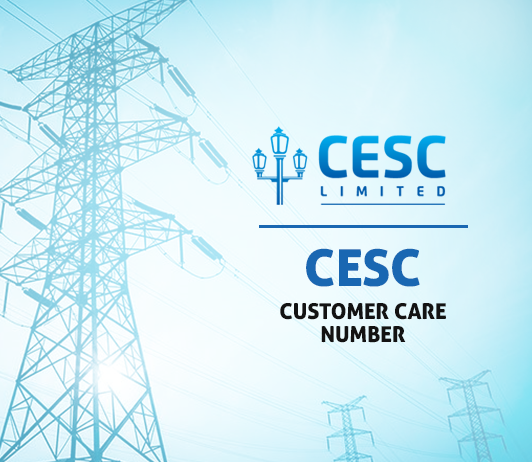 CESC Customer Care Number, Complaint & Helpline
