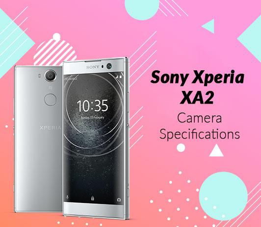 Sony Xperia XA2 Camera Specifications