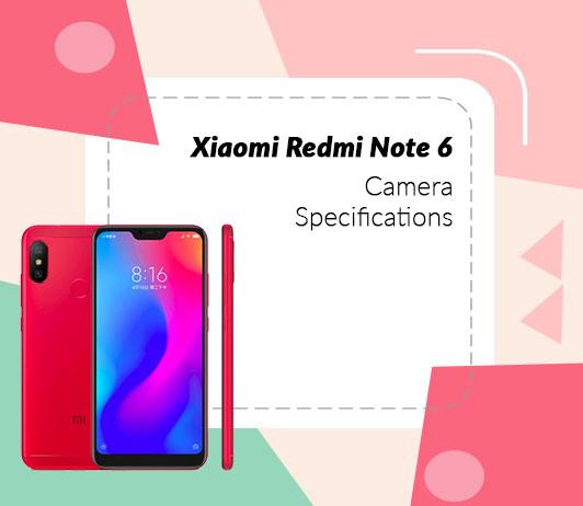 Xiaomi Redmi Note 6 Camera Specifications