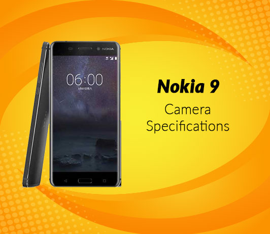 Nokia 9 Camera Specifications