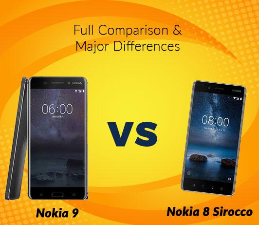 Nokia 9 vs Nokia 8 Sirocco: Full Comparison & Major Differences
