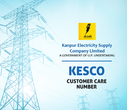 KESCO Customer Care Number, Complaint & Toll Free Helpline No. – Kanpur Electricity Supply Company Limited