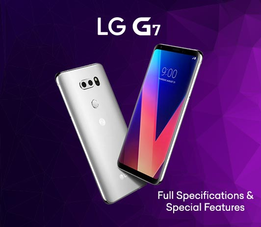 LG-G7-Full-Specifications-&-Speacial-Features