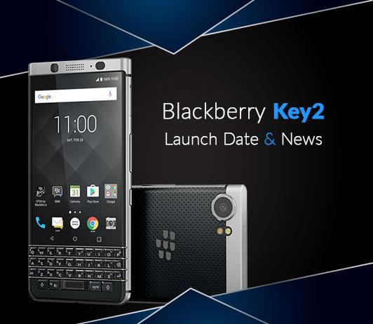 Blackberry Key2, June 2018 Launch