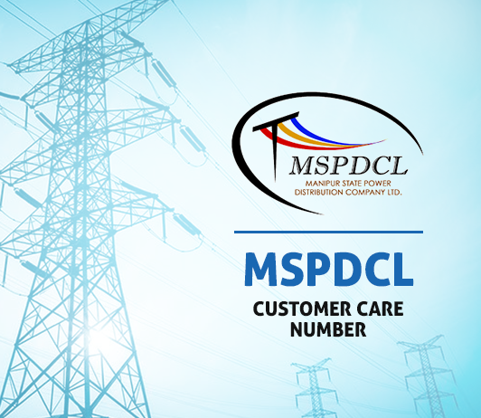 MSPDCL Customer Care Number, Complaint & Helpline No. – Manipur State Power Distribution Company Limited