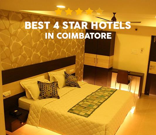 6 Best 4 Star Hotels In Coimbatore