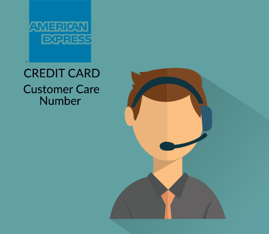 American Express Customer Care Numbers: 7 Detailed Guide