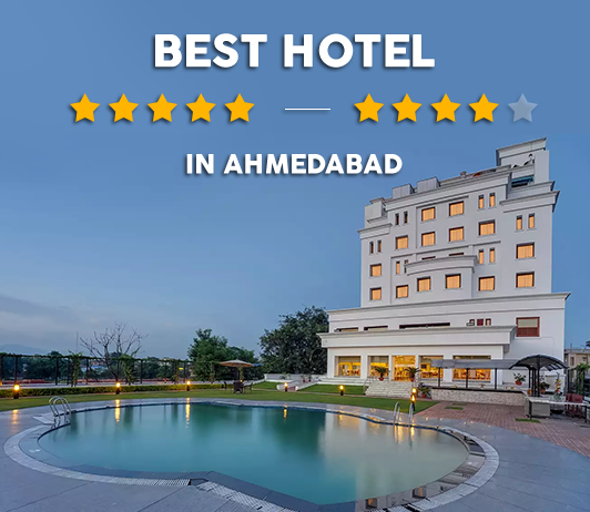 Best Star Hotels In Ahemdabad