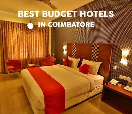 Best Budget hotels In Coimbatore
