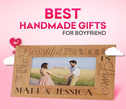 11 Best Handmade Birthday Gifts for Your Boyfriend To Amaze Him