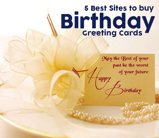 5 best sites to buy birthday greeting cards cashkaro blog table m4hsunfo