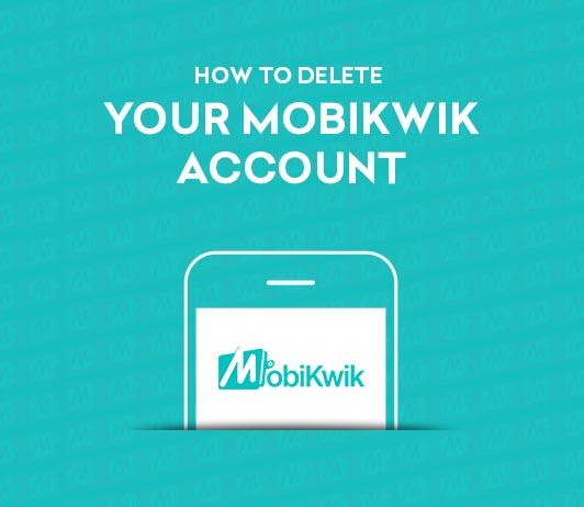delete mobikwik account