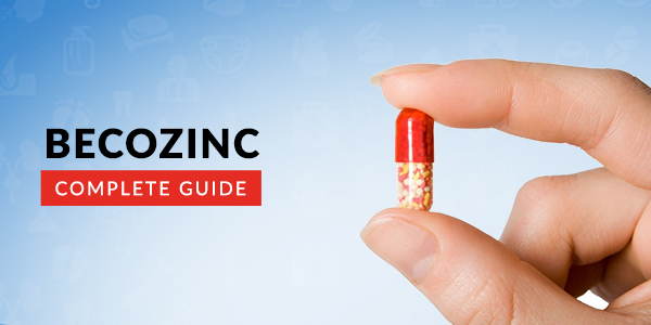 Becozinc: : Uses, Dosage, Side Effects, Price, Composition & 20 FAQs