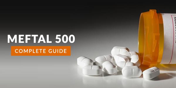 Meftal 500 :Uses, Dosage, Side Effects, Price, Composition & 20 FAQs