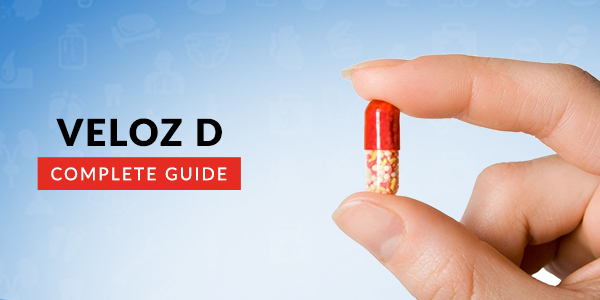 Veloz D Capsule: Uses, Dosage, Side Effects, Price, Composition & 20 FAQs