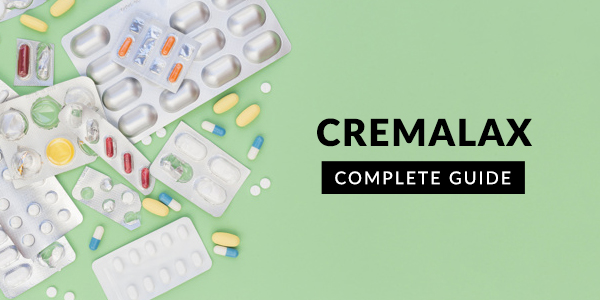 Cremalax: Uses, Dosage, Side Effects, Price, Composition & 20 FAQs