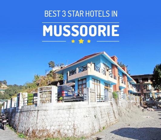 Best 3 star Hotels In Mussoorie