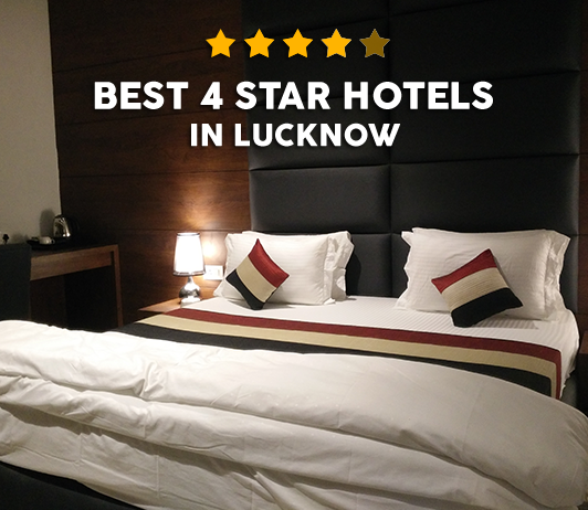Best 4 Star Hotels In Lucknow