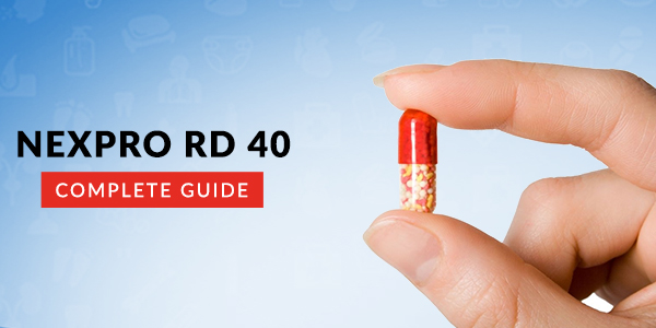 Nexpro RD 40 Capsule: Uses, Dosage, Side Effects, Price, Composition & 20 FAQs