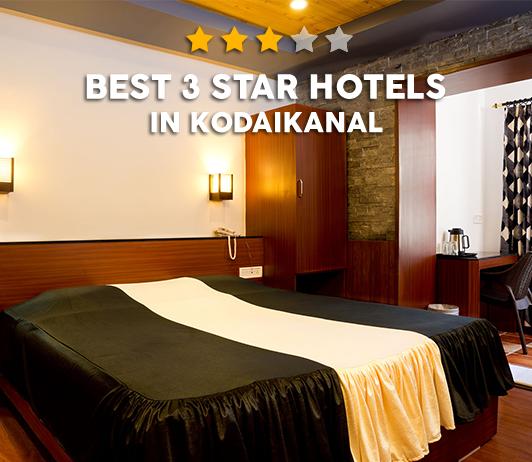 Best 3 Star Hotels In Kodaikanal