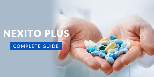 Nexito Plus Tablet: Uses, Dosage, Side Effects, Price, Composition & 20 FAQs