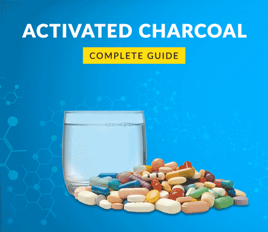 Activated Charcoal: Uses, Dosage, Price, Side Effects, Precautions & More