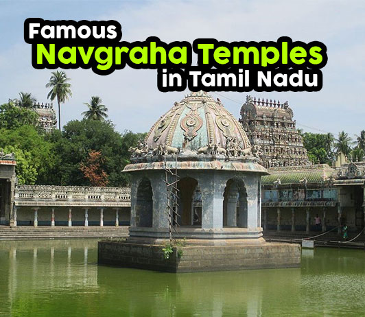 List of 5 Famous Navagraha Temples in Tamil Nadu