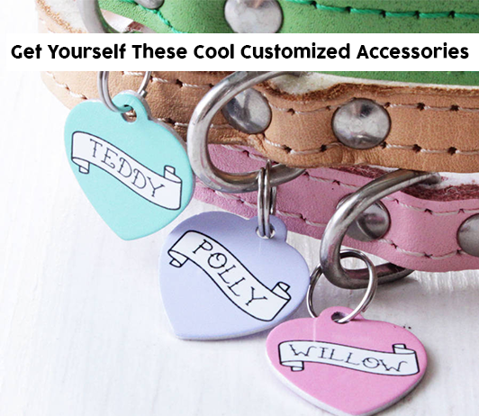 Cool Customized Accessories