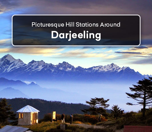 Hill Stations In Darjeeling: 7 Top Darjeeling Hill Stations List That You Should Not Miss