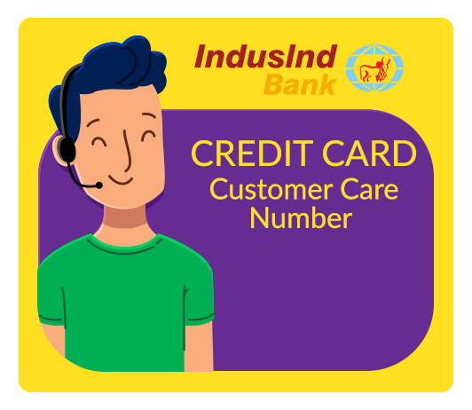IndusInd Bank Credit Card Customer Care Number: IndusInd Bank Credit Card Contact Number & Helpline Complaint No.