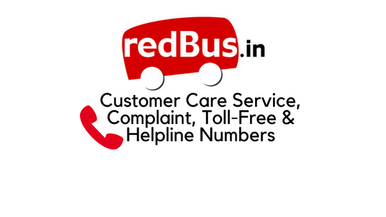 RedBus Customer Care Service, Complaint, Toll Free & Helpline Numbers