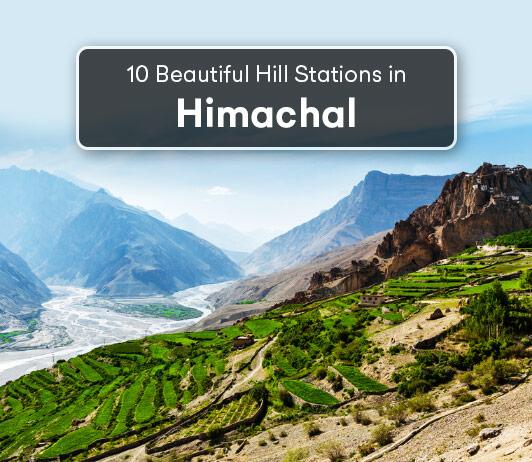 Hill Stations In Himachal Pradesh: 10 Top Himachal Pradesh Hill Stations List That You Should Not Miss