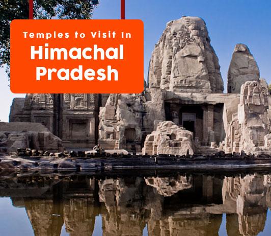 Temples in Himachal Pradesh: List of 8 Famous Himachal Pradesh Temples