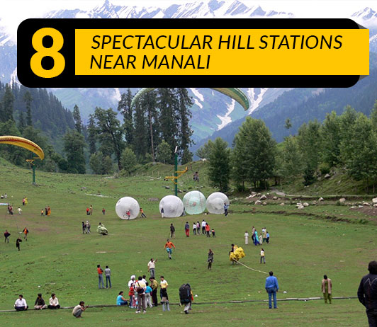 Hill Stations In Manali: 10 Top Manali Hill Stations List That You Must Visit