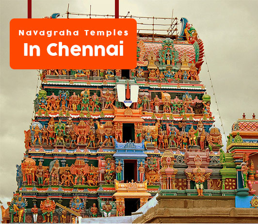 Famous Navagraha Temples in Chennai